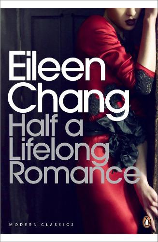Half a Lifelong Romance - Penguin Modern Classics (Paperback)