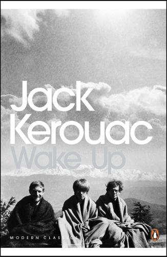 Wake Up: A Life of the Buddha - Penguin Modern Classics (Paperback)