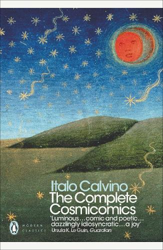 The Complete Cosmicomics - Penguin Modern Classics (Paperback)