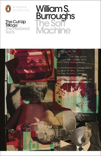 The Soft Machine: The Restored Text - Penguin Modern Classics (Paperback)