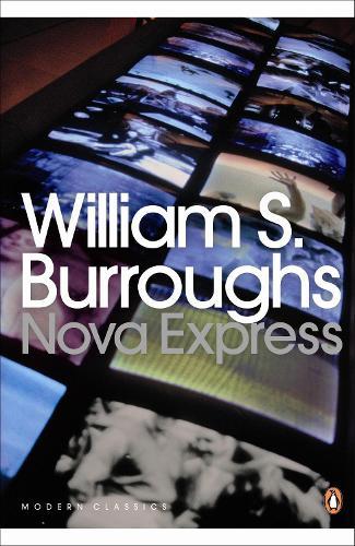 Nova Express - Penguin Modern Classics (Paperback)
