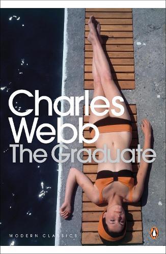 The Graduate - Penguin Modern Classics (Paperback)