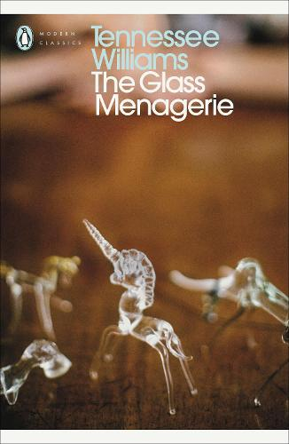 The Glass Menagerie - Penguin Modern Classics (Paperback)
