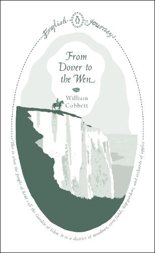From Dover to the Wen - Penguin English Journeys (Paperback)