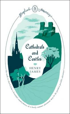 Cathedrals and Castles - English Journeys (Paperback)
