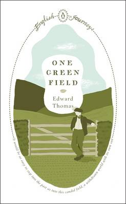 One Green Field - English Journeys (Paperback)