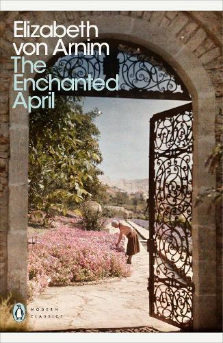 The Enchanted April - Penguin Modern Classics (Paperback)