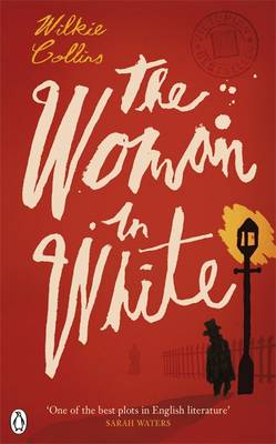The Woman in White - Penguin Classics (Paperback)