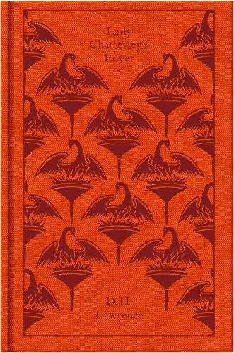Lady Chatterley's Lover - Penguin Clothbound Classics (Hardback)