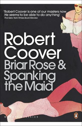 Briar Rose & Spanking the Maid - Penguin Modern Classics (Paperback)
