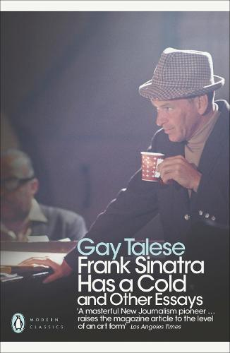Frank Sinatra Has a Cold: And Other Essays - Penguin Modern Classics (Paperback)