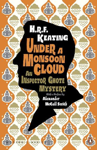 Under a Monsoon Cloud: An Inspector Ghote Mystery - Penguin Modern Classics (Paperback)
