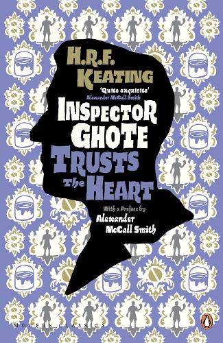 Inspector Ghote Trusts the Heart - Penguin Modern Classics (Paperback)
