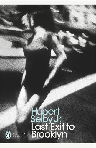 Last Exit to Brooklyn - Penguin Modern Classics (Paperback)