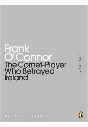 The Cornet-Player Who Betrayed Ireland (Paperback)
