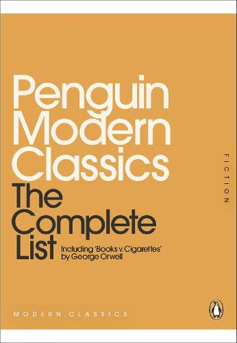 Penguin Modern Classics: The Complete List (Paperback)