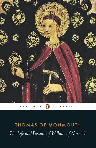 The Life and Passion of William of Norwich (Paperback)