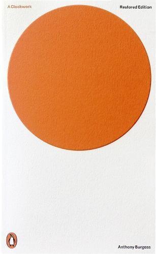 A Clockwork Orange: Restored Edition - Penguin Modern Classics (Paperback)