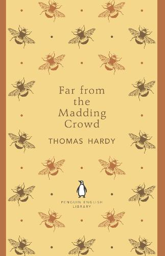 Far From the Madding Crowd - The Penguin English Library (Paperback)