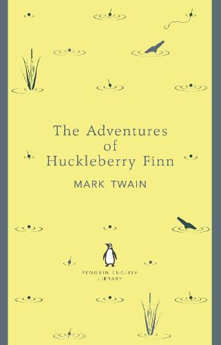 The Adventures of Huckleberry Finn - The Penguin English Library (Paperback)