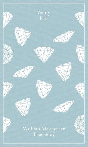 Vanity Fair - Penguin Clothbound Classics (Hardback)