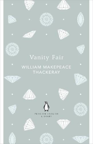 Vanity Fair - The Penguin English Library (Paperback)
