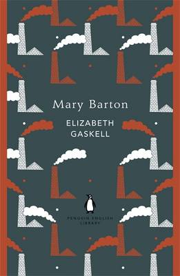Mary Barton - The Penguin English Library (Paperback)