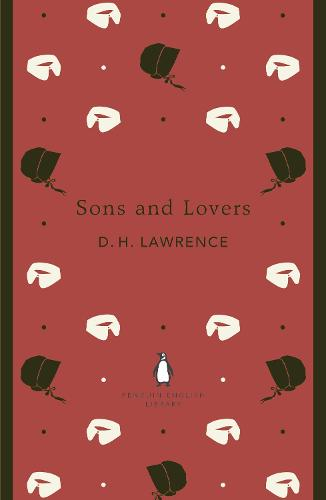 Sons and Lovers - The Penguin English Library (Paperback)
