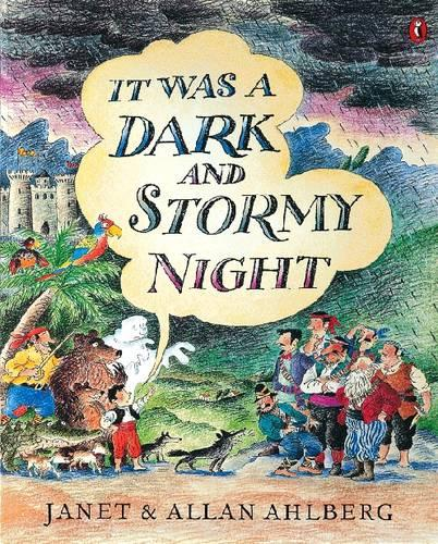 It Was a Dark and Stormy Night (Paperback)