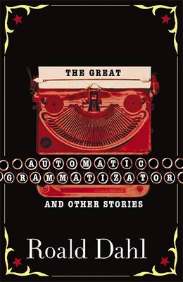 The Great Automatic Grammatizator: And Other Stories (Paperback)