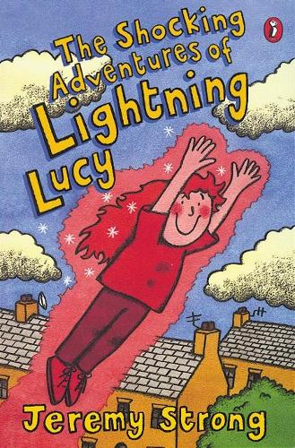 The Shocking Adventures of Lightning Lucy (Paperback)