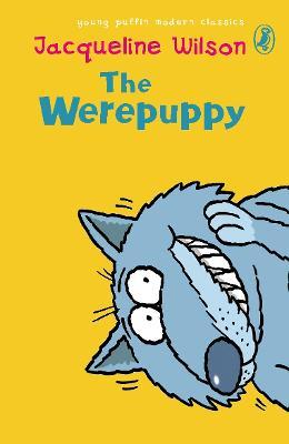 The Werepuppy - Puffin Modern Classics (Paperback)