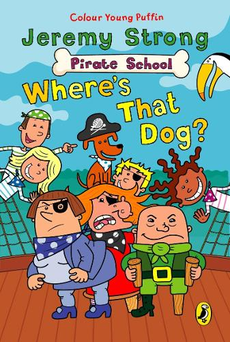 Pirate School: Where's That Dog? - Pirate School (Paperback)