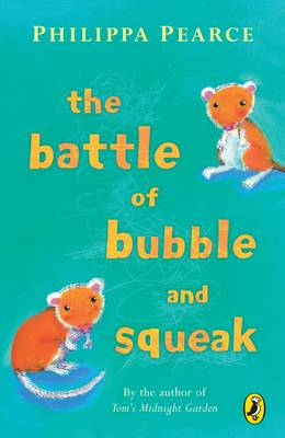 The Battle of Bubble and Squeak (Paperback)
