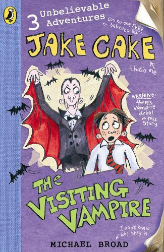 Jake Cake: The Visiting Vampire - Jake Cake (Paperback)