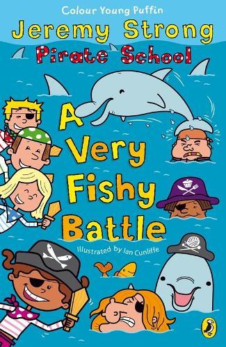 Pirate School: A Very Fishy Battle - Pirate School (Paperback)