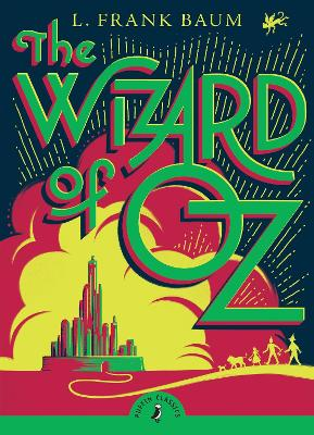 The Wizard of Oz - Puffin Classics (Paperback)