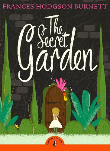 The Secret Garden - Puffin Classics (Paperback)