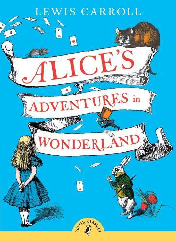 Alice's Adventures in Wonderland - Puffin Classics (Paperback)