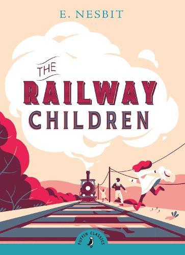 The Railway Children - Puffin Classics (Paperback)