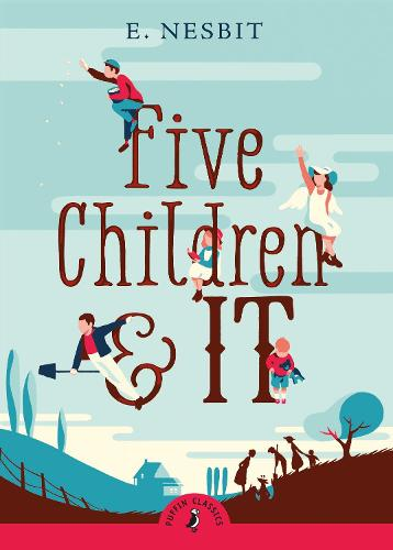 Five Children and It - Puffin Classics (Paperback)
