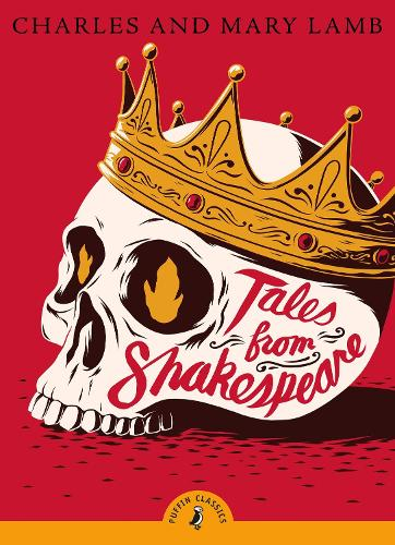 Tales from Shakespeare - Puffin Classics (Paperback)