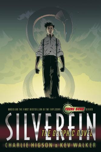 SilverFin: The Graphic Novel - Young Bond Graphic Novels (Paperback)