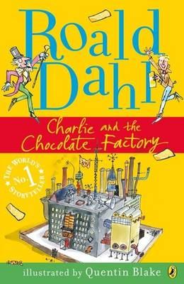 Charlie and the Chocolate Factory - My Roald Dahl (Paperback)