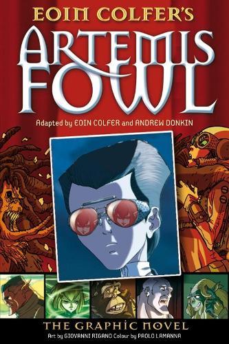 Artemis Fowl: The Graphic Novel - Artemis Fowl Graphic Novels (Paperback)