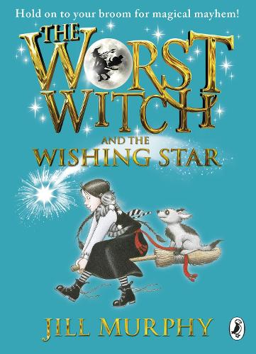 The Worst Witch and The Wishing Star - The Worst Witch (Paperback)