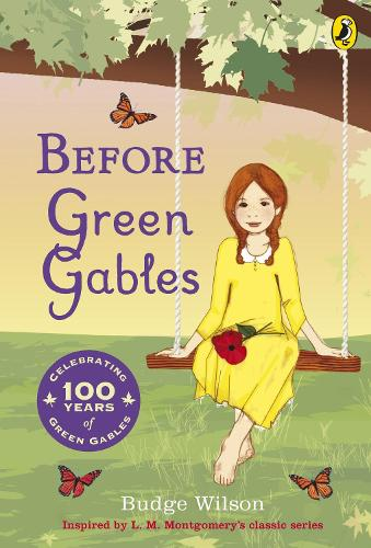Before Green Gables (Paperback)