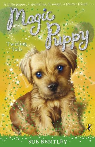 Magic Puppy: Twirling Tails - Magic Puppy (Paperback)