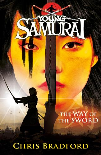 The Way of the Sword (Young Samurai, Book 2) - Young Samurai (Paperback)