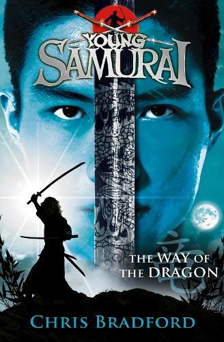 The Way of the Dragon (Young Samurai, Book 3) - Young Samurai (Paperback)